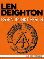 Brændpunkt Berlin - Len Deighton