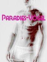 Paradies-Vögel - Anonym