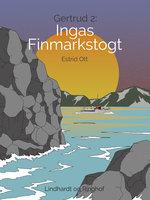 Ingas Finmarkstogt - Estrid Ott