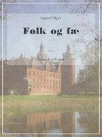 Folk og fæ - Sigurd Elkjær