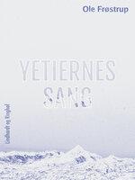 Yetiernes sang - Ole Frøstrup