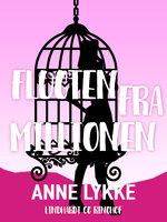 Flugten fra millionen - Anne Lykke