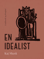 En idealist - Kaj Munk