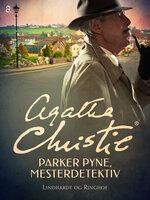Parker Pyne, mesterdetektiv - Agatha Christie