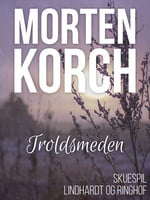 Troldsmeden - Morten Korch