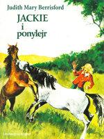Jackie i ponylejr - Judith Mary Berrisford