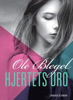 Hjertets uro - Ole Blegel