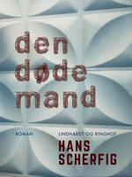 Den døde mand - Hans Scherfig