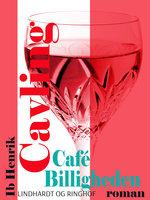 Café Billigheden - Ib Henrik Cavling