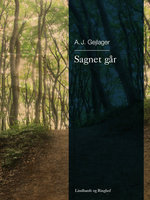 Sagnet går – - A.J. Gejlager