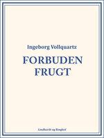 Forbuden frugt - Ingeborg Vollquartz