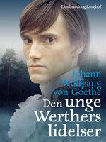 Den unge Werthers lidelser - Johann Wolfgang von Goethe