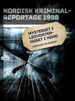 Mysteriet i ledvogterhuset i Vemo - Diverse