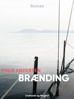 Brænding - Knud Andersen
