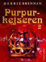 Purpurkejseren - Bind 2 - Herbie Brennan