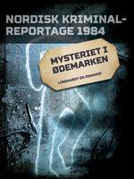 Mysteriet i ødemarken - Diverse forfattere