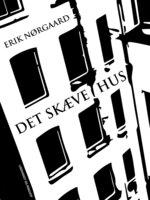 Det skæve hus - Erik Nørgaard