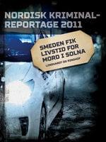 Smeden fik livstid for mord i Solna - Diverse