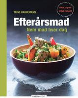 Efterårsmad Nem mad hver dag - Trine Hahnemann