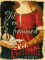 Til en fremmed - Nina Belling