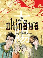 Okinawa 2: Solklanen - Lise Bidstrup