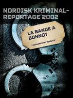La Bande a Bonnot - Diverse
