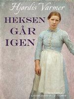 Heksen går igen (3. del af serie) - Hjørdis Varmer