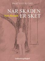 Når skaden er sket - Ruth Rendell