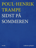 Sidst på sommeren - Poul-Henrik Trampe