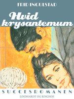 Hvid krysantemum - Frid Ingulstad