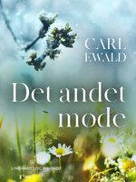Det andet møde - Carl Ewald