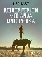 Reiterferien mit Anja und Petra - Lise Gast