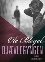Djævlegyngen - Ole Blegel