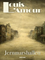 Jernmarshallen - Louis L'Amour