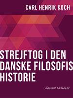 Strejftog i den danske filosofis historie - Carl Henrik Koch