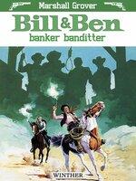 Bill og Ben banker banditter - Marshall Grover