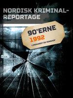 Nordisk Kriminalreportage 1992 - Diverse