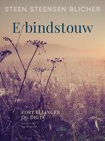 E bindstouw - Steen Steensen Blicher