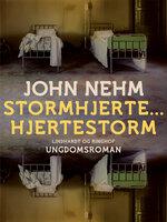 Stormhjerte... Hjertestorm - John Nehm