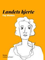 Landets hjerte - Fay Weldon