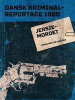 Jersiemordet - Diverse forfattere