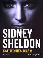 Catherines drøm - Sidney Sheldon