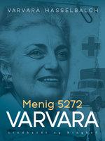 Menig 5272 Varvara - Varvara Hasselbalch