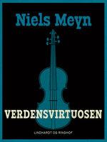 Verdensvirtuosen - Niels Meyn