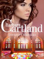 Eventyr i Marokko - Barbara Cartland