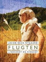 Flugten - Jacob Bech Nygaard