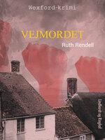 Vejmordet - Ruth Rendell