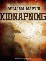Kidnapning - William Marvin