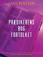 Prædikerens bog fortolket - Aage Bentzen