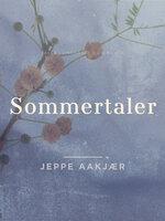 Sommertaler - Jeppe Aakjær